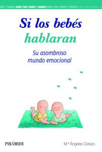 si los bebes hablaran